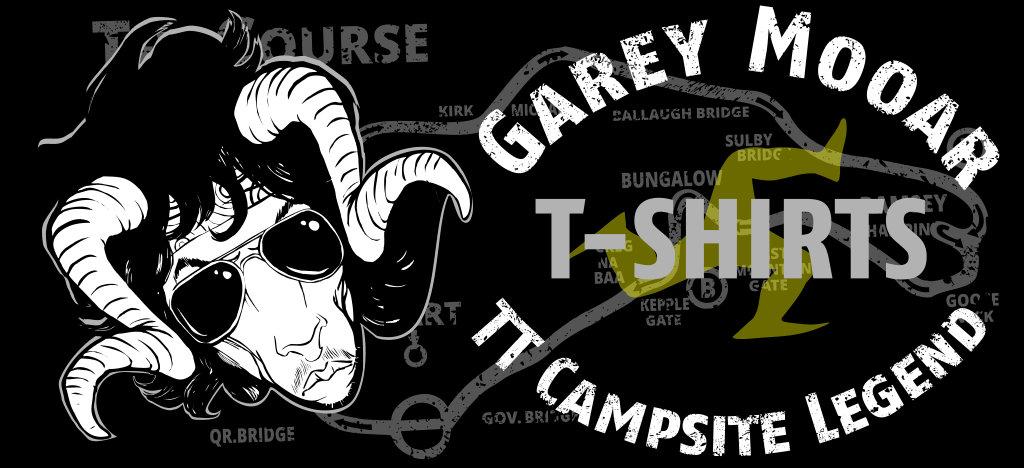 Garey Mooar TT Campsite Legend T-Shirts